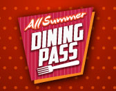 $79.99 All Summer Dining Pass